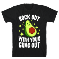 Rock Out With Your Guac Out