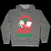 Eggnogin' And Night Bloggin' Hoodie