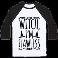 Witch I'm Flawless