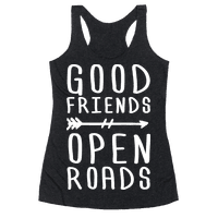 Good Friends Open Roads
