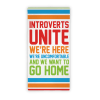Introverts Unite Towel