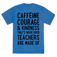 What Good Teachers Are Made Of Tee