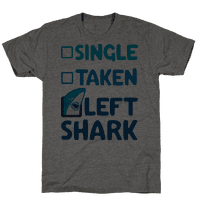 Single, Taken, Left Shark