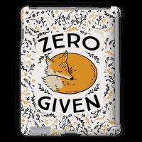 Zero Fox Given