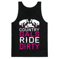 Country Gals Ride Dirty