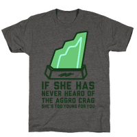 If She Has Never Heard of the Aggro Crag She's Too Young For You