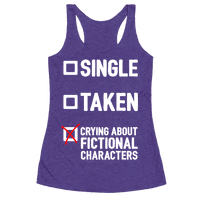 Single, Taken, Crying About Fictional Characters
