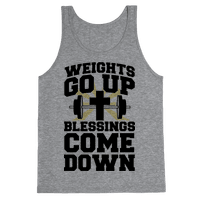 Weights Go Up & Blessings Come Down Tank