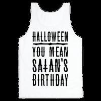 Halloween Satan's Birthday
