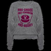 Pro-Choice, Pro-Feminism, Pro-Hockey