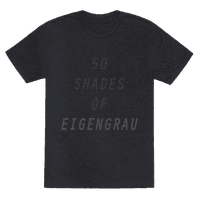 50 Shades Of Eigengrau