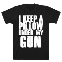 I Keep a Pillow Under My Gun