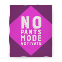 No Pants Mode Activate