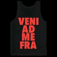 Veni Ad Me, Fra!