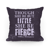 Little But Fierce Pillow