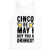 Cinco De May I Buy You A Drinko?