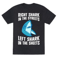 Right Shark In The Streets, Left Shark In The Sheets