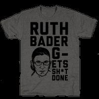 Ruth Bader G-ets Sh*t DONE!
