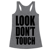 Look Don't Touch