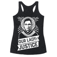 RBG: Our Lady Of Justice Racerback