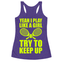 Yeah I Play Like A Girl (Tennis)