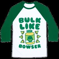 Bulk Like Bowser