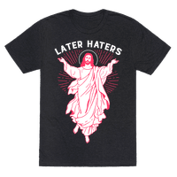 Later Haters (Jesus)
