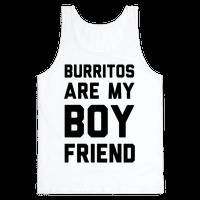 Burritos Are My Boyfriend