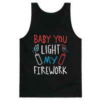 Baby You Light My Firework