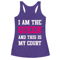 I Am The Queen And This Is My Court