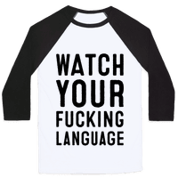 Watch Your Fucking Language