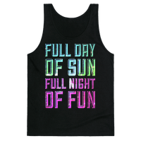 Full Day Of Sun Full Night Of Fun