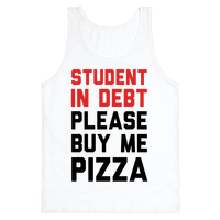 Student In Debt Please Buy Me Pizza