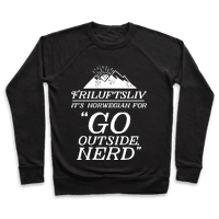 Friluftsliv: It's Norwegian For Go Outside, Nerd