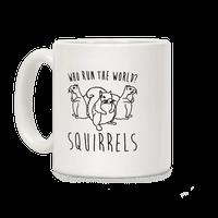 Who Run The World Squirrels Parody