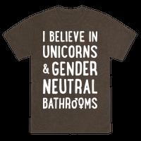 I Believe In Unicorns & Gender Neutral Bathrooms (White)