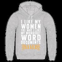 I Like My Women The Way I Like My Microsoft Word Documents: SAVED