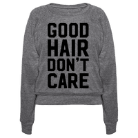 Good Hair Don't Care Pullover