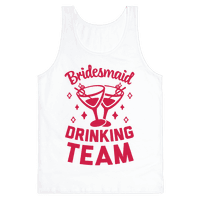 Bridesmaid Drinking Team
