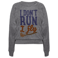 I Don't Run I Fly