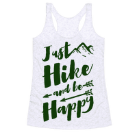 Just Hike and Be Happy Racerback