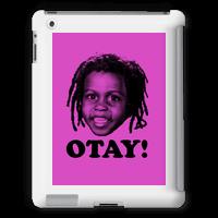 Otay!