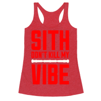 Sith Don't Kill My Vibe