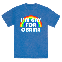 I'm Gay for Obama Tee