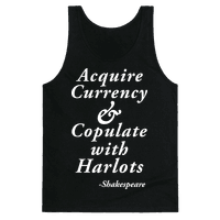 Acquire Currency & Copulate With Harlots (Tank)