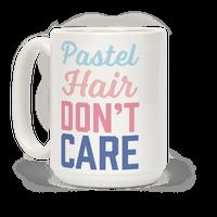 Pastel Hair Don't Care Mug