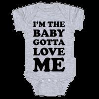 I'm the Baby Gotta Love Me Baby