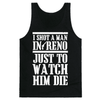 I Shot A Man In Reno (White Ink)