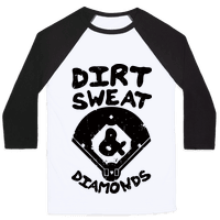Dirt, Sweat, and Diamonds