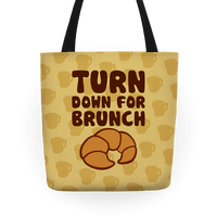 Turn Down For Brunch